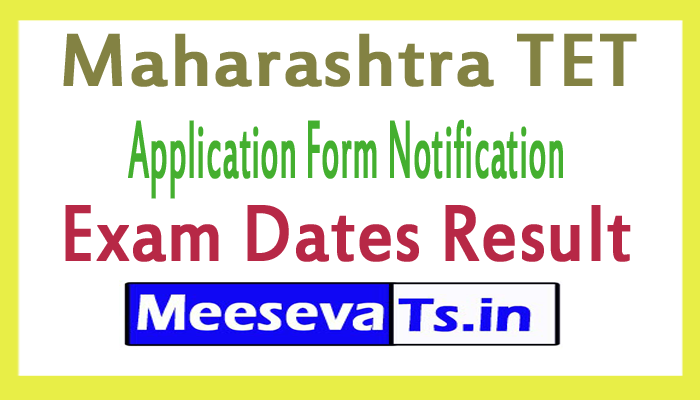Maharashtra TET Application Form 2017 Notification Exam Date Result