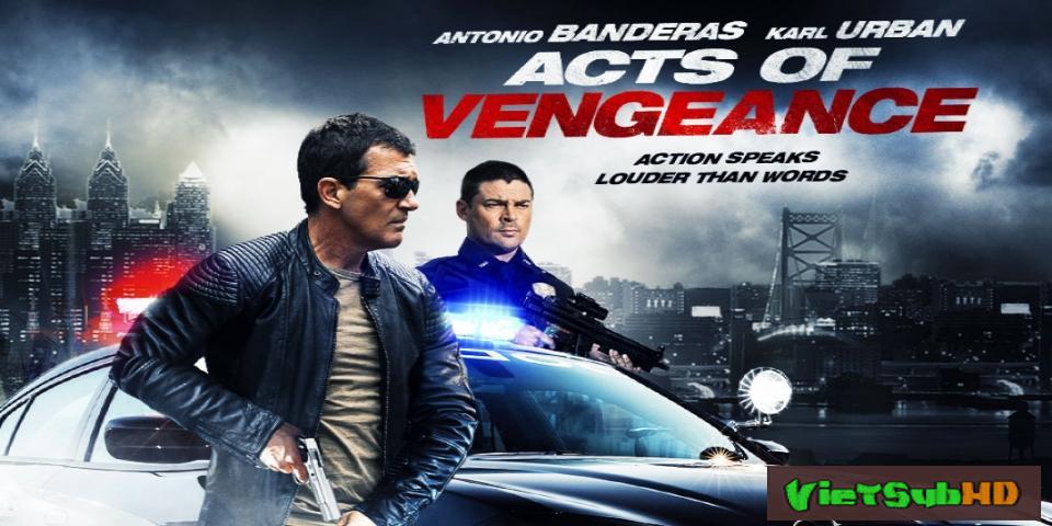 Phim Luật Báo Thù VietSub HD | Acts of Vengeance 2017