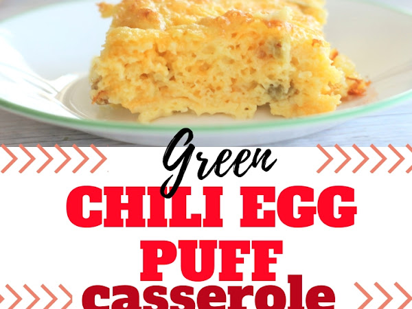 Green Chili Egg Puff Casserole