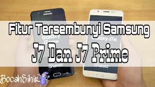 Fitur tersembunyi dari Samsung J7 dan J7 Prime