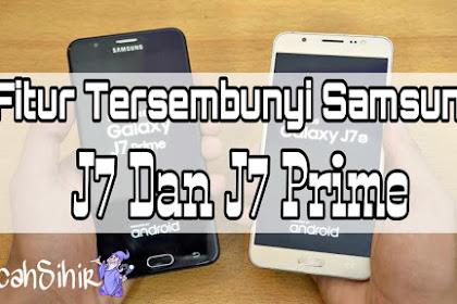 Fitur Tersembunyi Samsung J7 dan J7 Prime Yang Wajib Diketahui