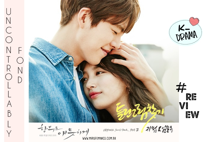 [K-drama] Uncontrollably Fond