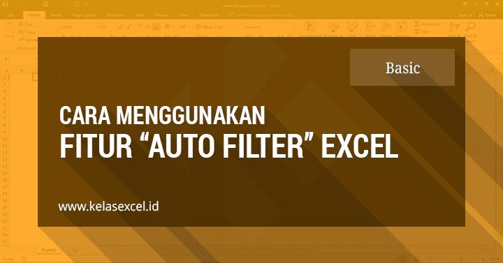 Panduan cara filter data di excel