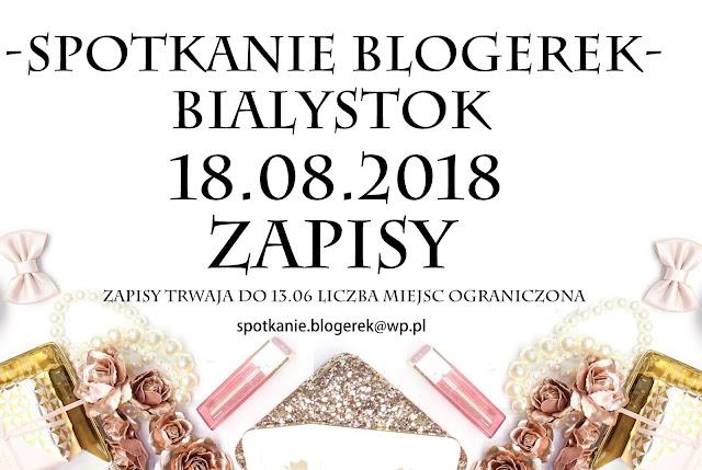 Sierpniowe Spotkanie Blogerek W Bialymstoku Zapisy