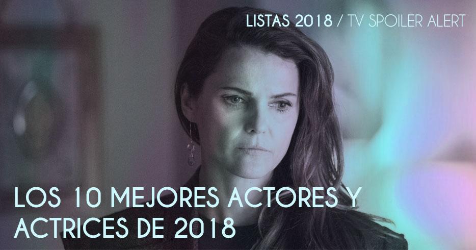 Los 10 mejores actores y actrices de 2018