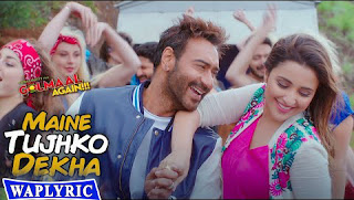 Maine Tujhko Dekha Song Lyrics Golmaal Again