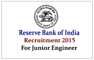 Reserve Bank of India Recruitment 2015 for Junior Engineer
