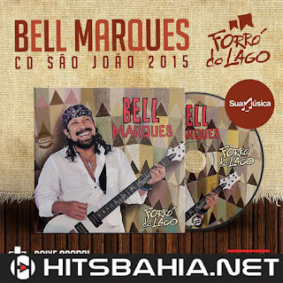 BAIXAR CD – Bell Marques – Forró do Lago (CD Promocional) download grátis