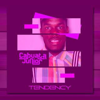 DJ Cabuata Júnior - Tendency (Original)