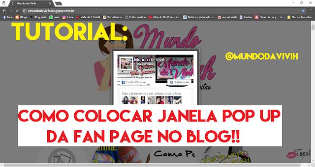 Tutorial: Como Colocar Janela POP UP da FAN PAGE no BLog!! (Sem mexer no html)