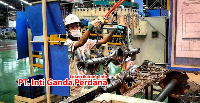 Operator Produksi PT. Inti Ganda Perdana (PT. IGP) Maret 2018