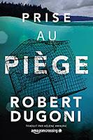 Prise au piège-Robert Dugoni