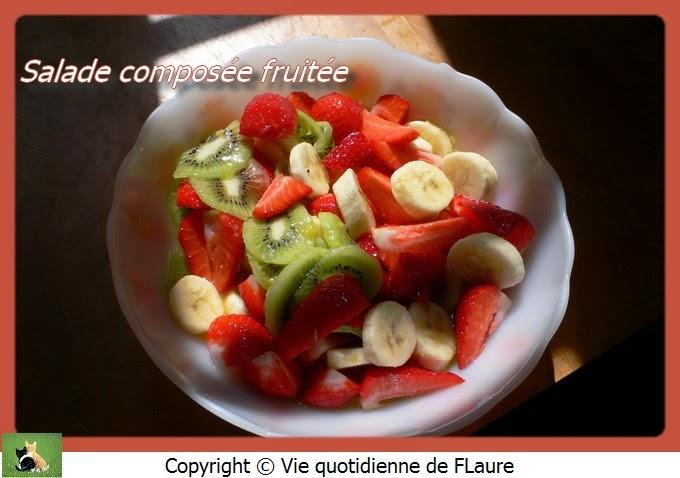 Vie quotidienne de FLaure: Salade composée fruitée