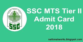 SSC MTS Tier II Admit Card 2018