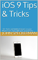iOS 9 Tips & Tricks: - 50+ Tricks and hidden features on your iPhone to be smart with your smartphone
