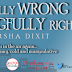 Book Blitz: RIGHTFULLY WRONG, WRONGFULLY RIGHT by Varsha Dixit