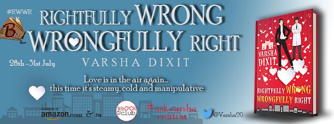 Book Blitz: RIGHTFULLY WRONG, WRONGFULLY RIGHT by Varsha Dixit