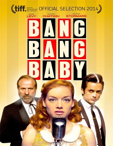 Ver Bang Bang Baby (2015) Online