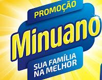 Promoção Minuano 'Sua Família na Melhor' promocaominuano.com.br