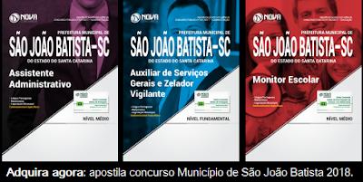 apostila concurso Prefeitura de São João Batista 2018: