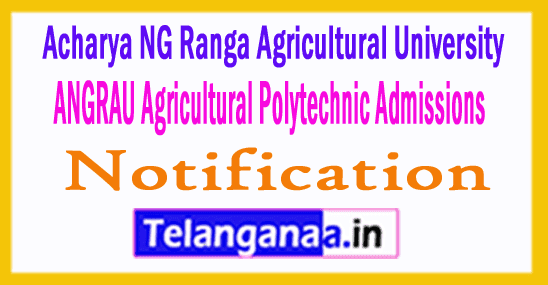 ANGRAU Agricultural Polytechnic Admissions 2019 Notification