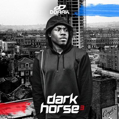 DDARK - DARK HORSE 3 (FULL MIXTAPE STREAM & DOWNLOAD)