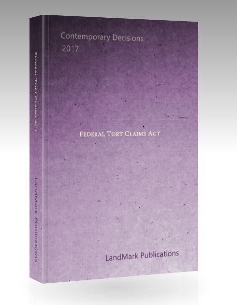 Federal Tort Claims Act | LandMark Publications