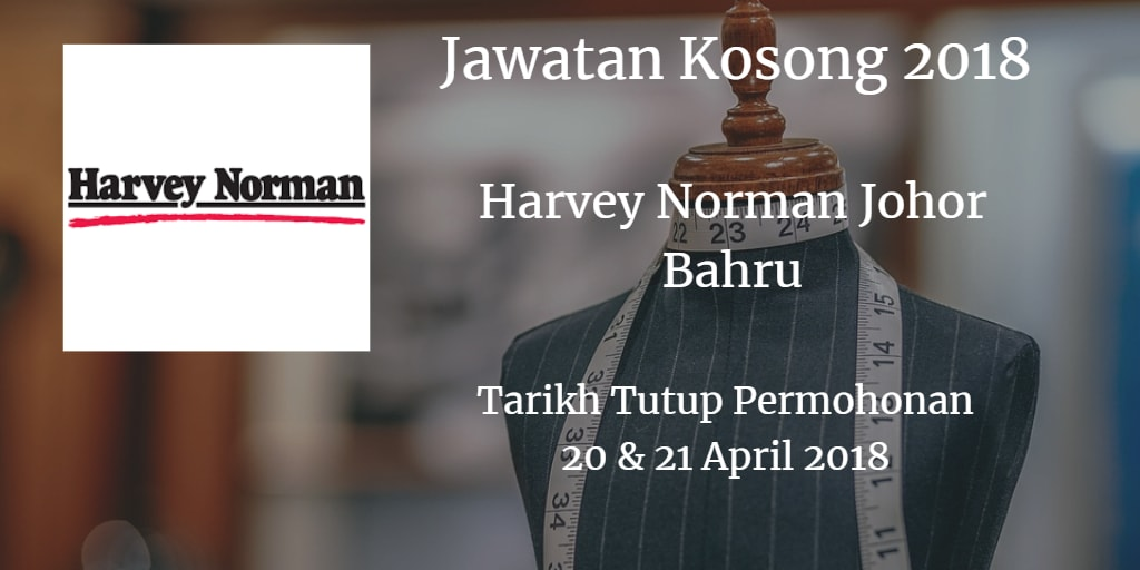 Jawatan Kosong HARVEY NORMAN April 2018