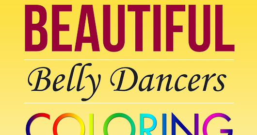 Book Blitz: Belly Dancers Coloring Book by Richard Lowe Jr