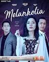 Sinopsis Drama Melankolia - Samarinda TV3
