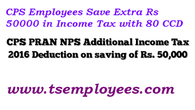 CPS Employees Save Extra Rs 50000 in Income Tax with 80 CCD Sec. 80CCD- Additional deduction for National Pension System contribution extra benefit of Rs. 50000/- on CPS and NPS employees teachers.  Budget 2015 has introduced a new section 80CCD (1B) which gives deduction up to Rs 50,000 for investment in NPS (National Pension Scheme) Tier 1 account from next financial year of FY 2015-16 CPS-PRAN-NPS-Additional-Income-Tax-2016-Deduction-on-saving-of-Rs-50000-150-lakhs ay 2016-17