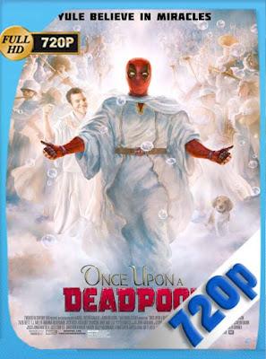 Había una vez un Deadpool (2018)HD[720P] latino[GoogleDrive] DizonHD