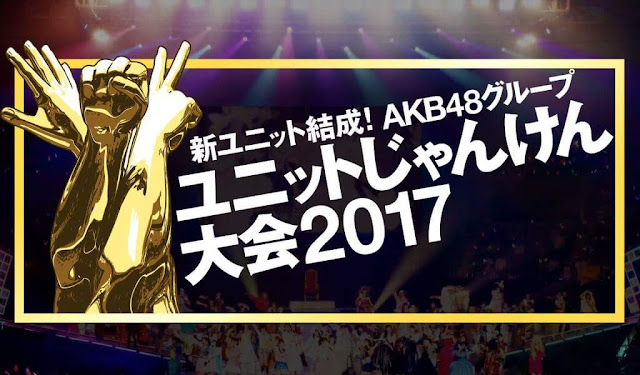 akb48 group unit janken taikai format 2017