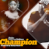AUDIO | Shilole Ft Chid Benz - Champion | Download Mp3