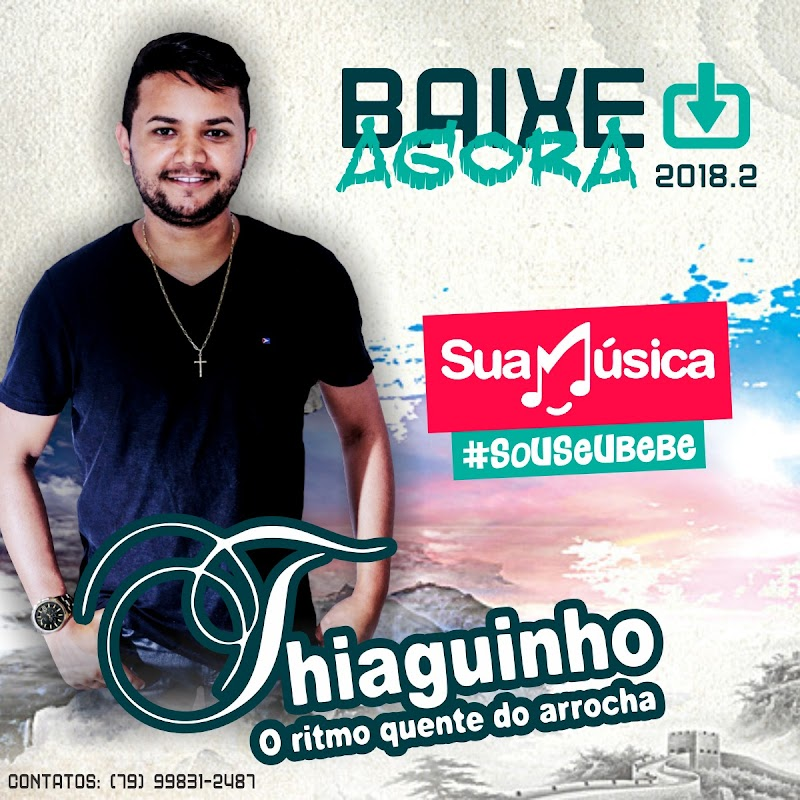 Thiaguinho do Arrocha - Promocional 2018.2