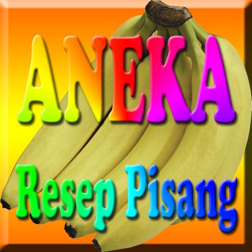 Aneka Resep Pisang