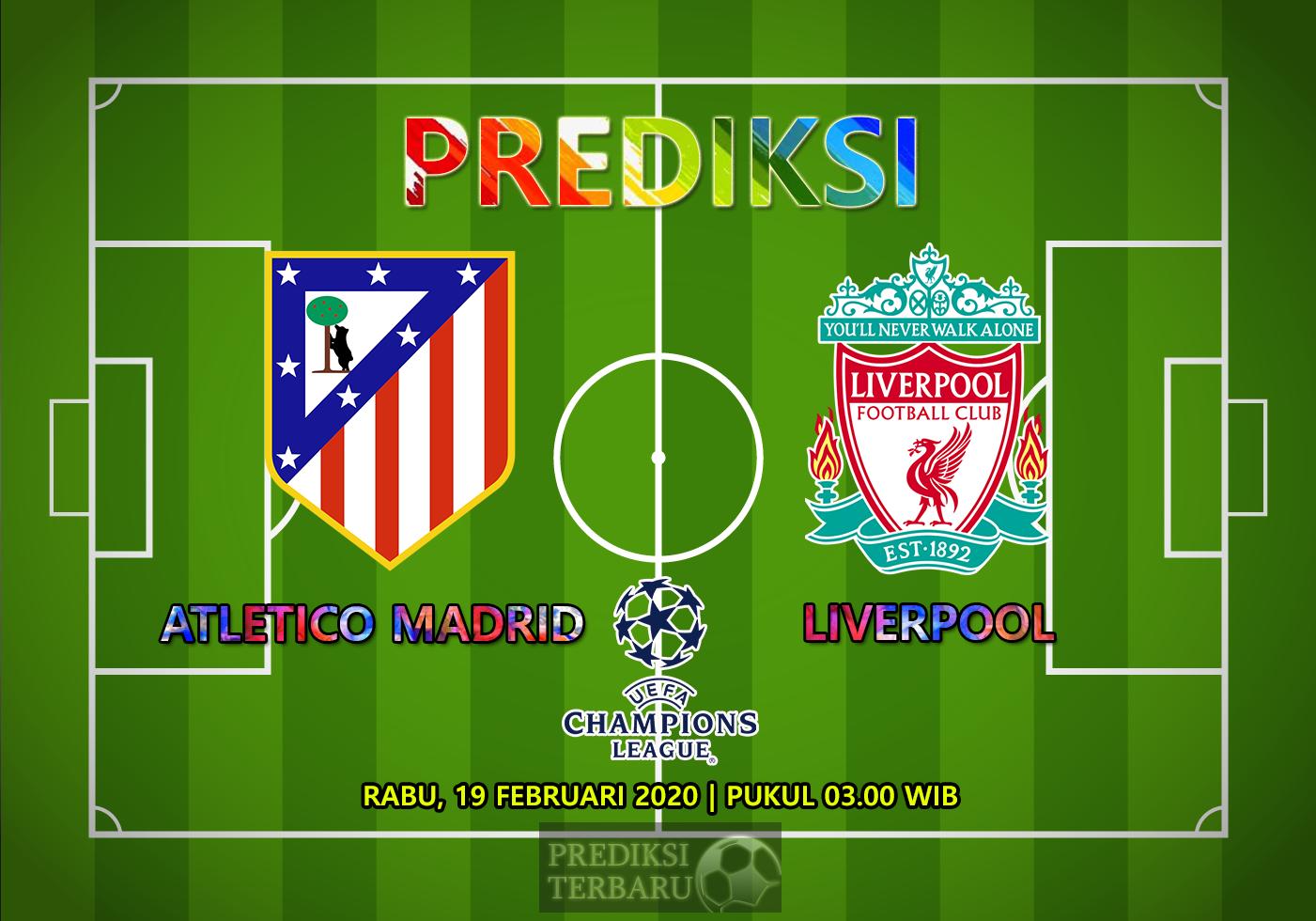 Prediksi Atletico Madrid Vs Liverpool, Rabu 19 Februari