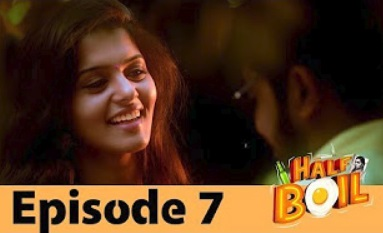 Half Boil | Web Series – Episode 7 | Gopi,Sudhakar,Javith | Madras Central