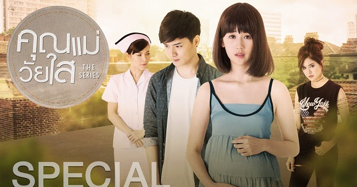 Download Film Drama Thailand Teenage Mom The Series (2017) Sub Indo
