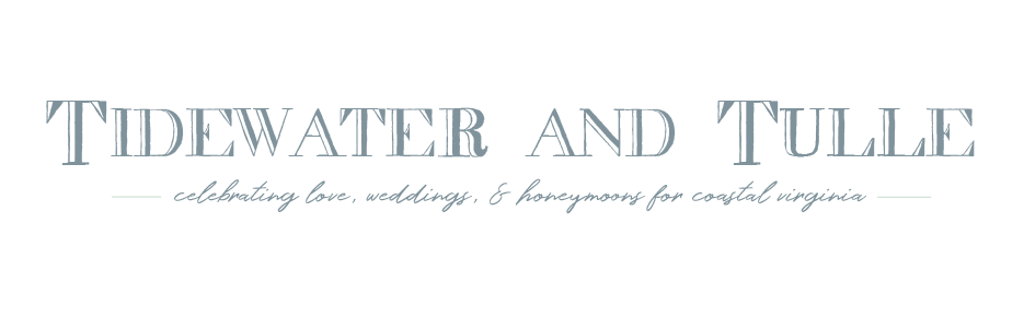 Tidewater and Tulle | Coastal Virginia Wedding Blog and Magazine