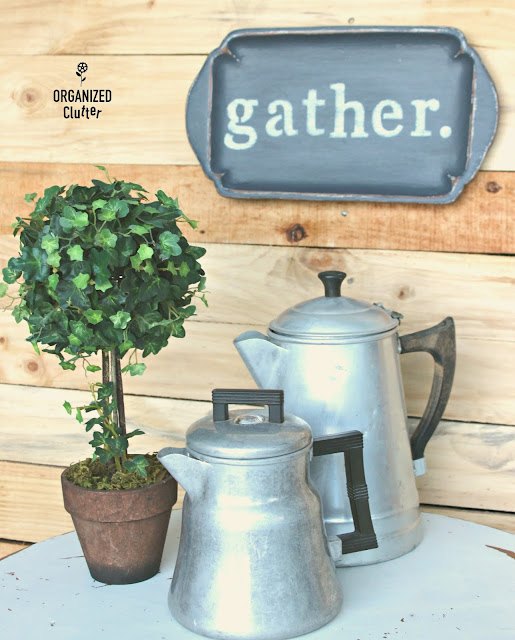 "Thrift Shop Tray ""Gather"" Sign organizedclutter.net"