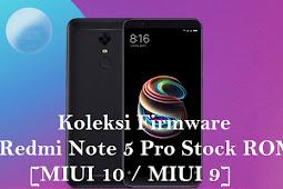 Koleksi Firmware Redmi Note 5 Pro Stock ROM [MIUI 10 / MIUI 9]