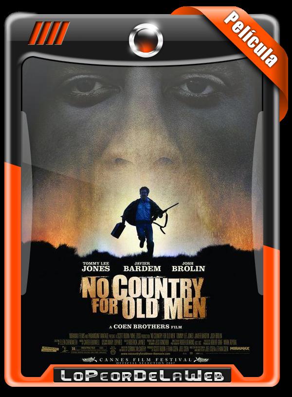 No Country For Old Men (2007) | Sin Lugar Para Los Débiles