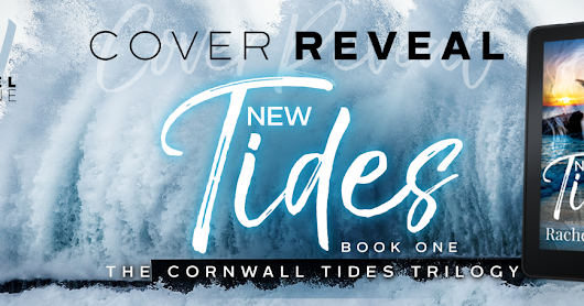 Cover Reveal: New Tides (The Cornwall Tides Trilogy #1) by Rachel De Lune