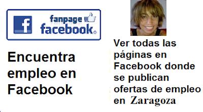 Páginas en Facebook  Zaragoza, Aragón, en donde se publican ofertas de empleo