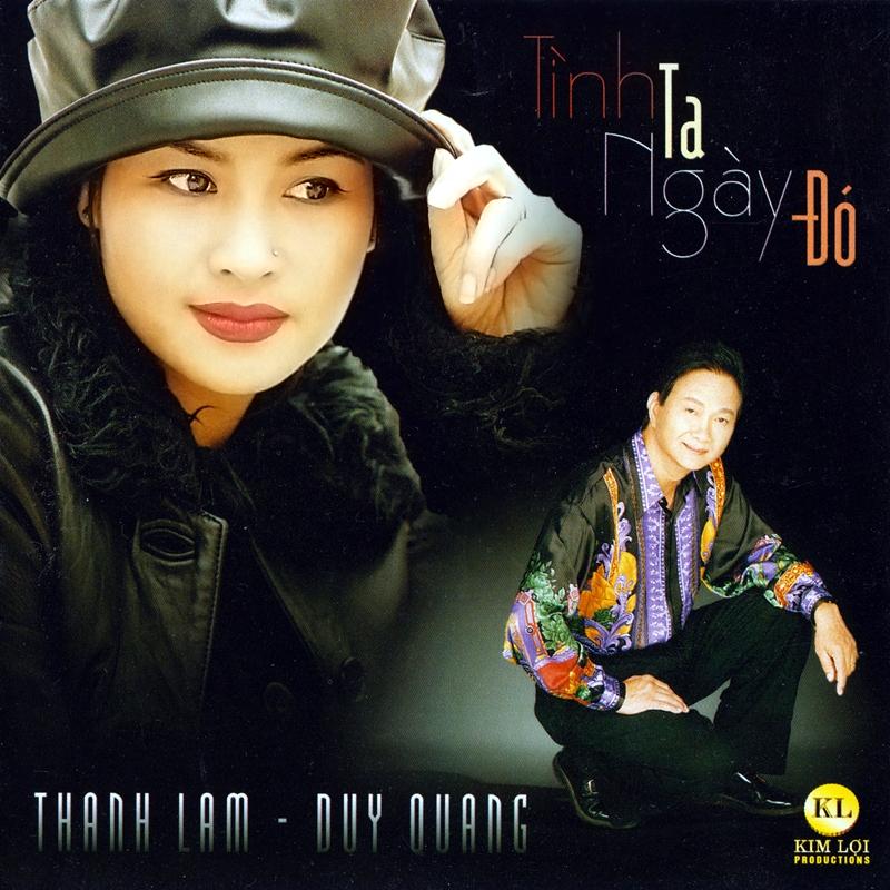 Kim Lợi CD – Thanh Lam, Duy Quang – Tình Ta Ngày Đó (NRG)