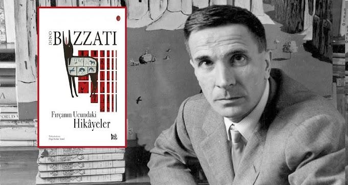 Buzzati'nin tuvalinden yansıyan hikâyeler