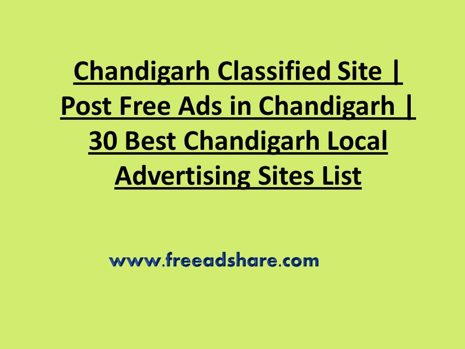 35+ Best Chandigarh Classifieds Websites | Post Free