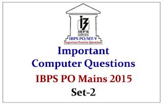IBPS PO Mains 2015- Important Computer Questions Set-2
