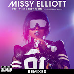 Missy Elliott - WTF (Where They From) [feat. Pharrell Williams] [Remixes] - EP Cover